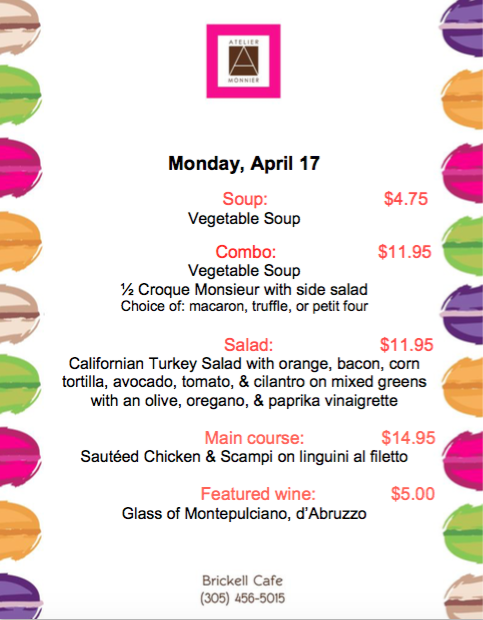 Atelier Monnier- Lunch Special of the Week