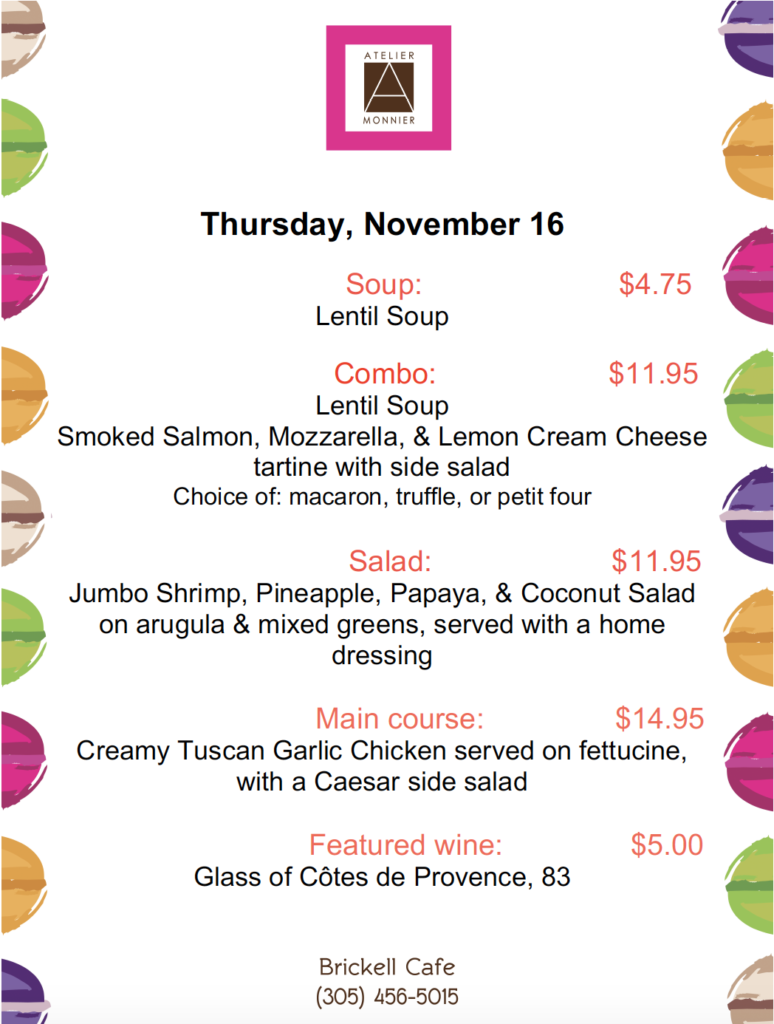 Atelier Monnier Brickell-Lunch Specials of the Week
